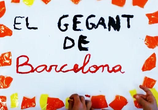 Vídeo 2n · El gegant de Barcelona