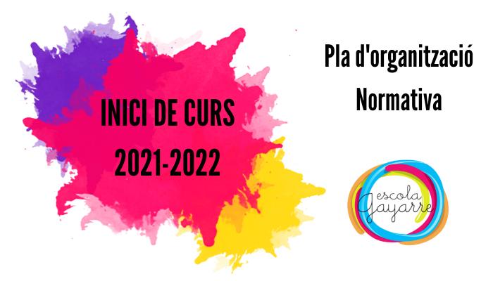 Iniciem el Curs 2021-2022